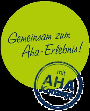 AHA-Erlebnis mit AHA-Konzept